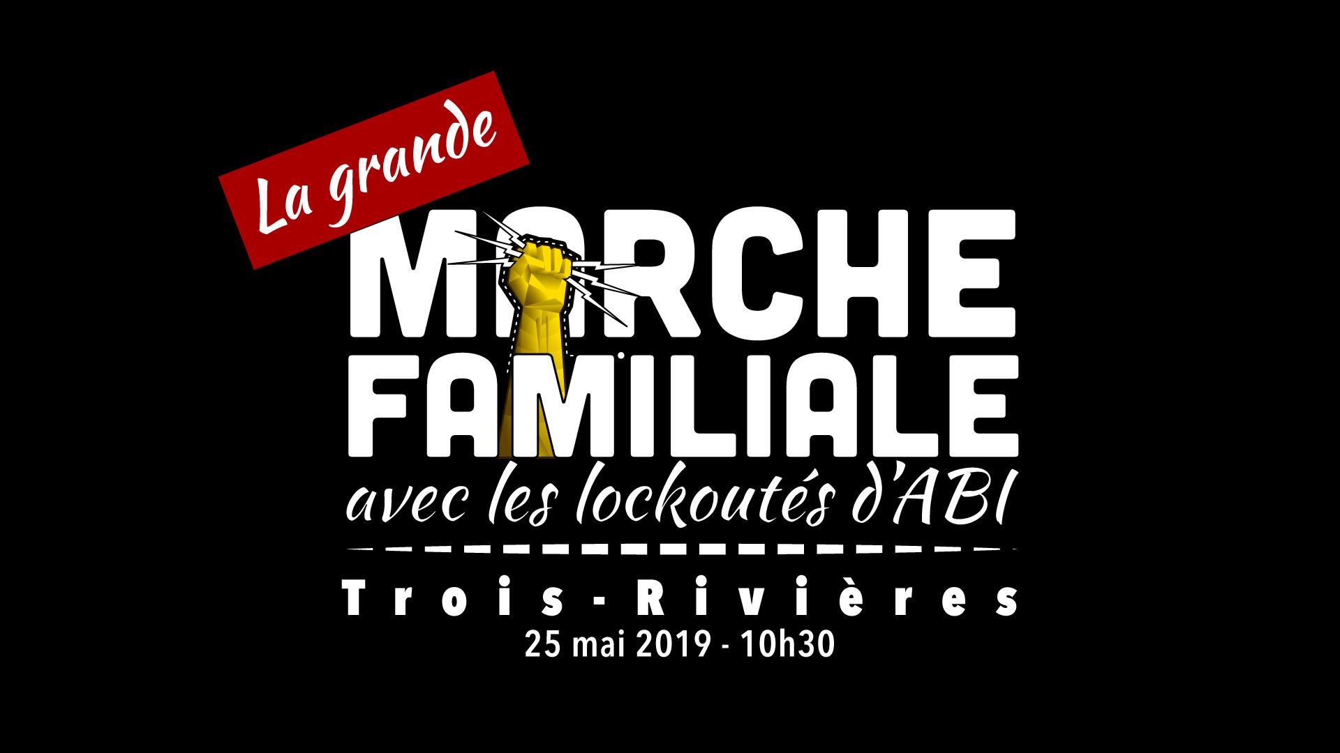 La grande marche familiale, en solidarité avec les lockoutés d'ABI